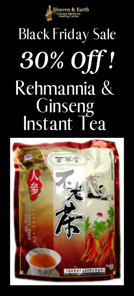 Black Friday 2020 -Rehmannia Ginseng Instant Tea 30% Off